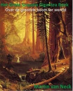 Het grote Sequoia Gigantea Boek