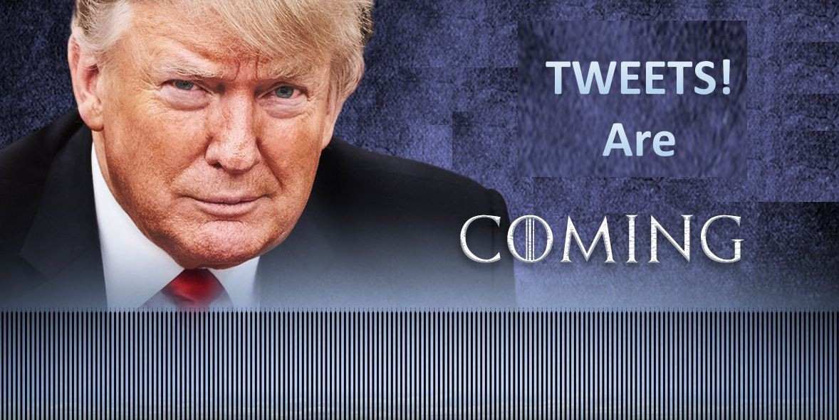 00 trump tweets are coming